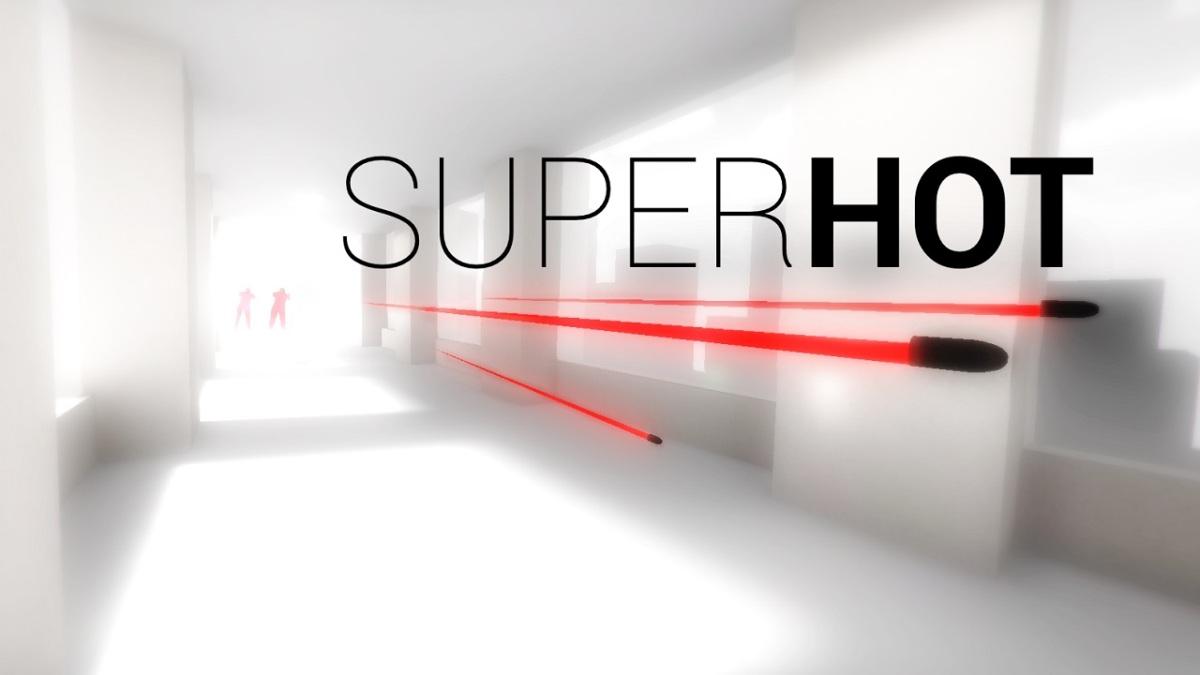 Superhot: SUPER! HOT! SUPER!HOT!
