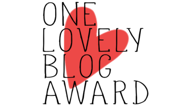 The One Lovely Blogger Award – I suppose I am rather lovely.